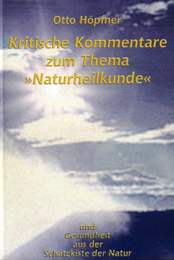 """Kritische Kommentare zum Thema """"Naturheilkunde"""""""